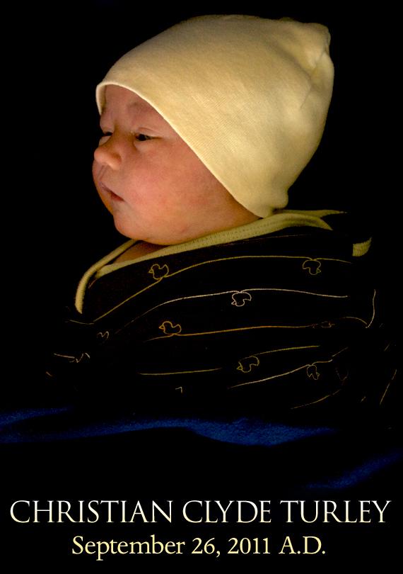 Our sweet little Christian Clyde — Born September 26, 2011 A.D.